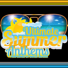 Ultimate Summer Anthems