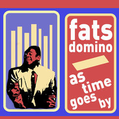As Time Goes By - Songs of Fats Domino