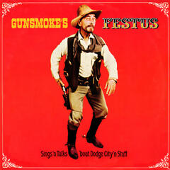 Gunsmoke's Festus Sings 'n Talks 'bout Dodge City 'n Stuff