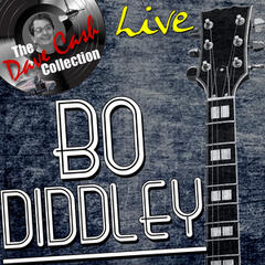 Bo Diddley Live - [The Dave Cash Collection]