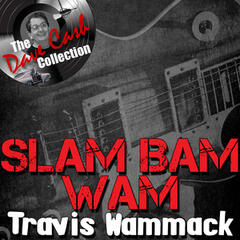 Slam Bam Wam - [The Dave Cash Collection]