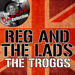 Reg And The Lads [The Dave Cash Collection]