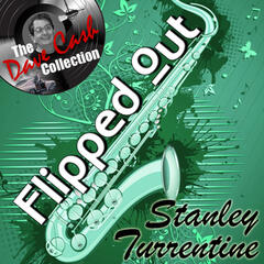 Flipped Out Stanley - [The Dave Cash Collection]