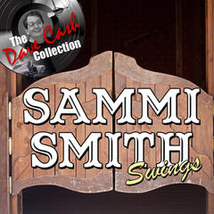 Sammi Smith Swings - [The Dave Cash Collection]