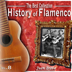 The Best Collection. History Of Flamenco. Vol. 8: Juan Breva