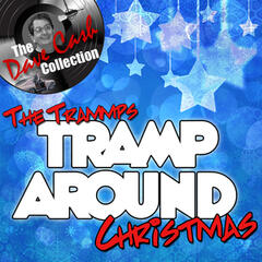 Tramp Around Christmas - [The Dave Cash Collection]