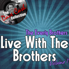 Live With The Brothers Volume 1 - [The Dave Cash Collection]