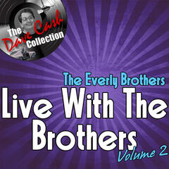 Live With The Brothers Volume 2 - [The Dave Cash Collection]