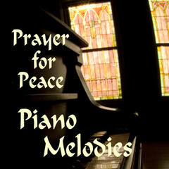 Soft Piano Melodies: Prayer for Peace