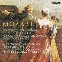 Mozart: Concertos for Two Pianos and Orchestra, K. 365 & 242 - Fugue for Two Pianos, K. 426  - Adagio and Fugue for Strings, K. 546