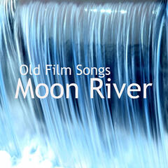 Old Film Songs: Moon River