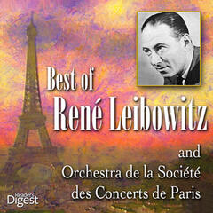 Best of Rene Leibowitz and Orchestre de la Société des Concerts de Paris