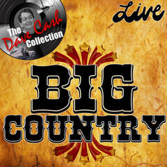 Big Country Live - [The Dave Cash Collection]