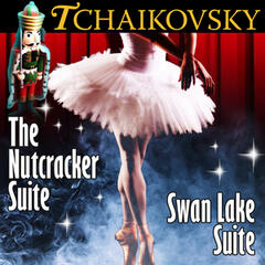 Tchaikovsky: The Nutcracker Suite / Swan Lake Suite