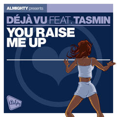 Almighty Presents: You Raise Me Up (feat. Tasmin) - Single