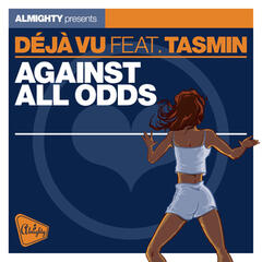 Almighty Presents: Against All Odds (feat. Tasmin) - Single