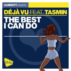 Almighty Presents: The Best I Can Do (feat. Tasmin) - Single