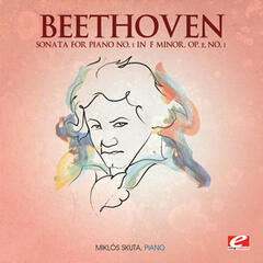 Beethoven: Sonata for Piano No. 1 in F Minor, Op. 2, No. 1 (Digitally Remastered)