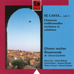 Se canta...: Chansons traditionnelles occitanes et catalanes, Vol. 1