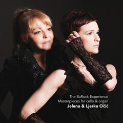The Barock Experience - Sonatas for Cello and Organ by Vivaldi & Barrière