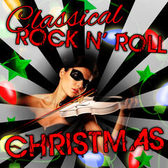 Classical Rock n' Roll Christmas