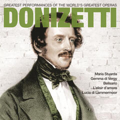 Donizetti: Greatest Operas