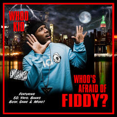 Whoo's Afraid Of Fiddy