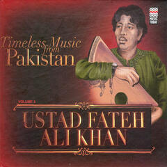 Timeless Music From Pakistan Vol. 3