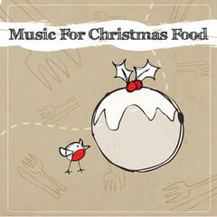 Music For Christmas Food