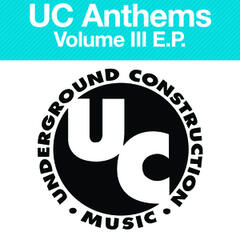 Uc Anthems Volume 3 EP