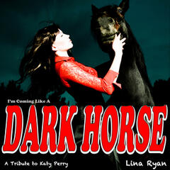 I'm Coming Like a Dark Horse (A Tribute to Katy Perry)