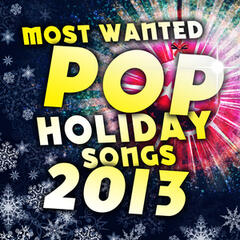 Most Wanted Holiday Pop Songs 2013