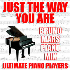 Just The Way You Are (Bruno Mars Piano Mix)