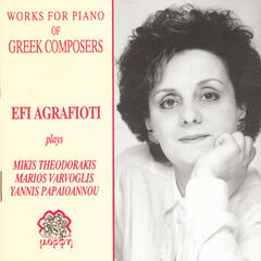Works For Piano Of Greek Composers-Mikis Theodorakis-Marios Varvoglis-Yannis Papaioannou