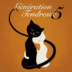 Generation Tendresse Vol. 5