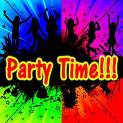 PARTY TIME MUSIC!!!