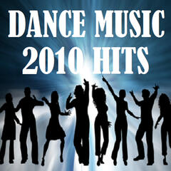 Dance Music 2010 Hits