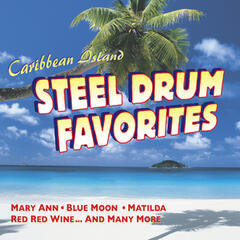 Caribbean Island: Steel Drum Favorites