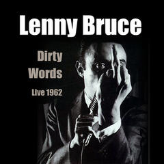 Dirty Words - Live 1962
