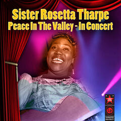 Peace In The Valley - In Concert