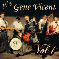 It's Gene Vincent Vol 1