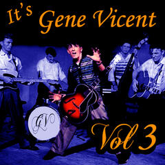It's Gene Vincent Vol 3