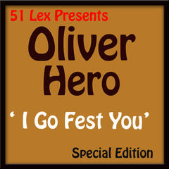 51 Lex Presents I Go Fest You