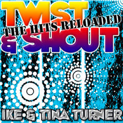 Twist & Shout: The Hits Reloaded