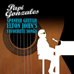 Spanish Guitar Elton John's Favourite Songs