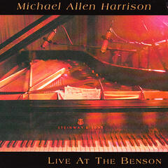 Michael Allen Harrison Live At the Benson