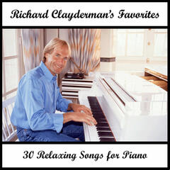 Richard Clayderman's Favorites: 30 Relaxing Songs for Piano