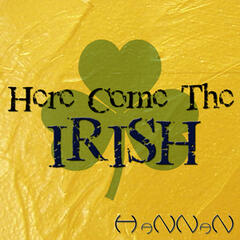 Here Come the Irish (Extended Version) - Single