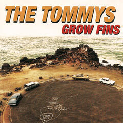 The Tommys - Grow Fins