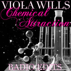 Chemical Attraction (Radio Edits)